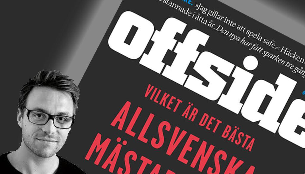 Anders Bengtsson, chefredaktör Offside