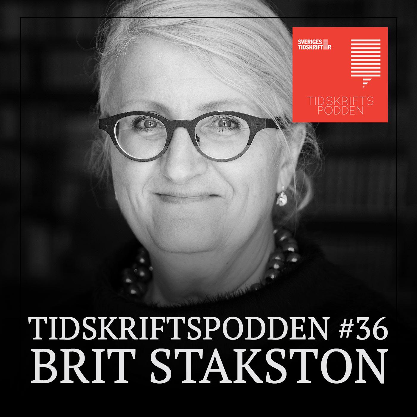 Brit Stakston Tidskriftspodden avsnitt 36