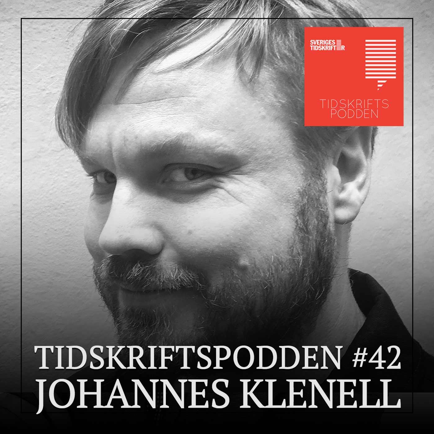 Johannes Klenell –Tidskriftspodden avsnitt 42