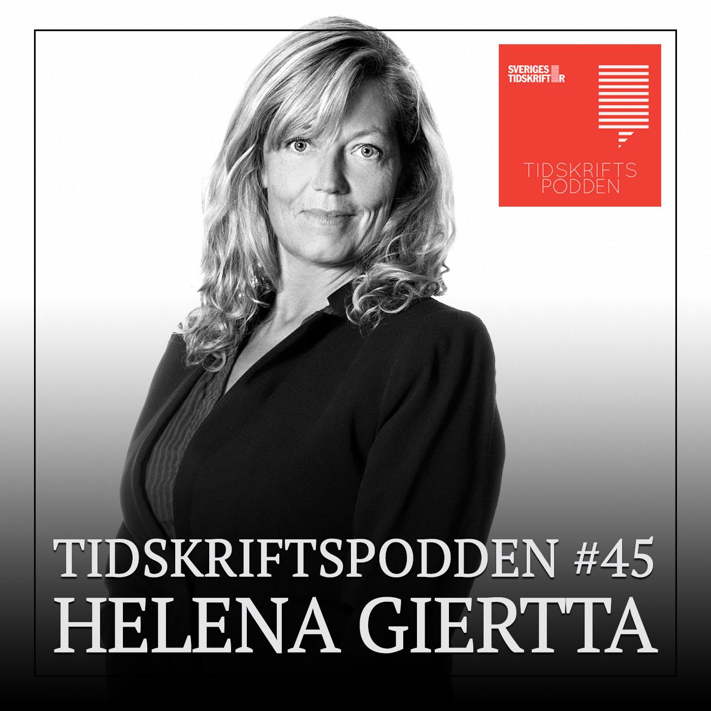 Tidskriftspodden –Helena Giertta, Journalisten