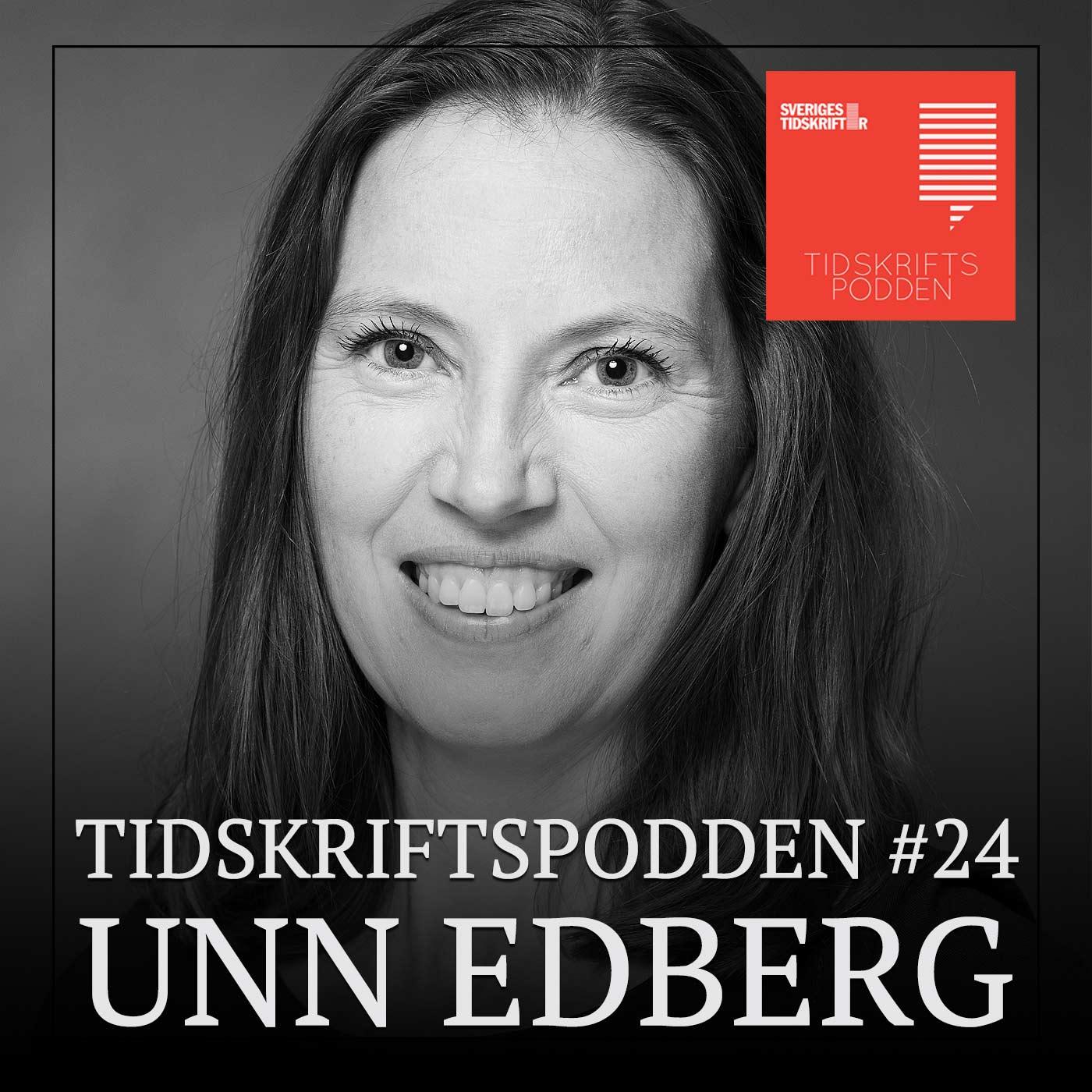 Unn Edberg, Tidskriftspodden