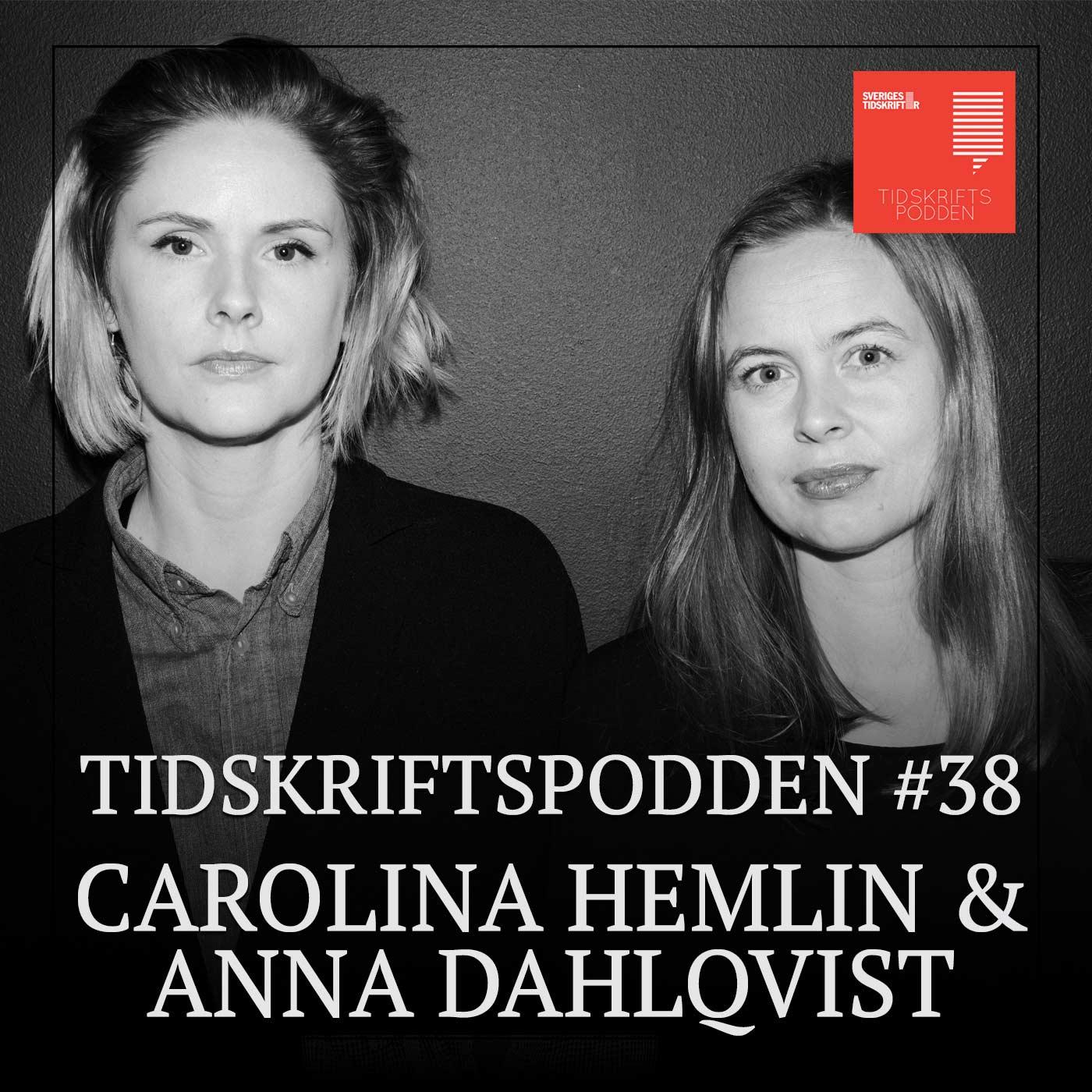 Carolina Hemlin och Anna Dahlqvist