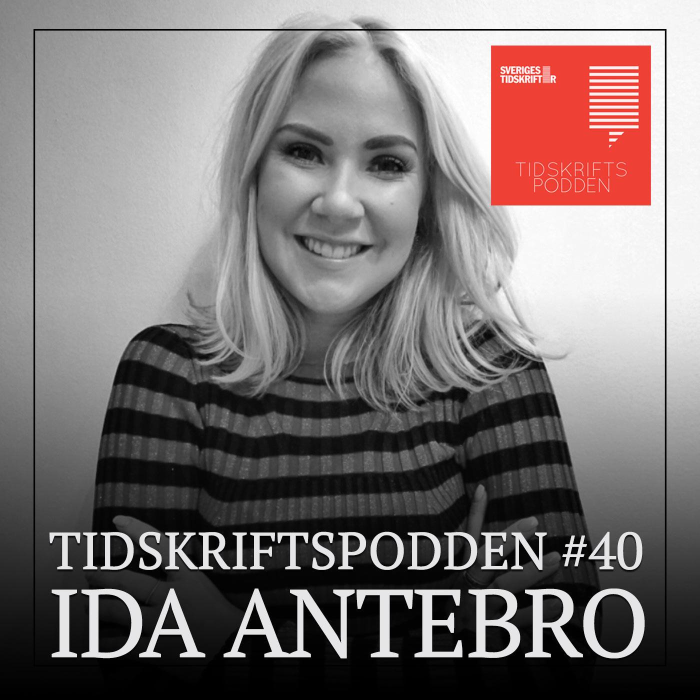 Ida Antebro, gäst i Tidskriftspodden