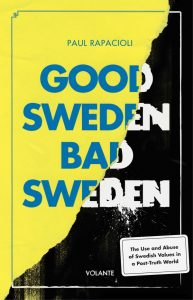 Good Sweden – Bad Sweden, Paul Rapacioli