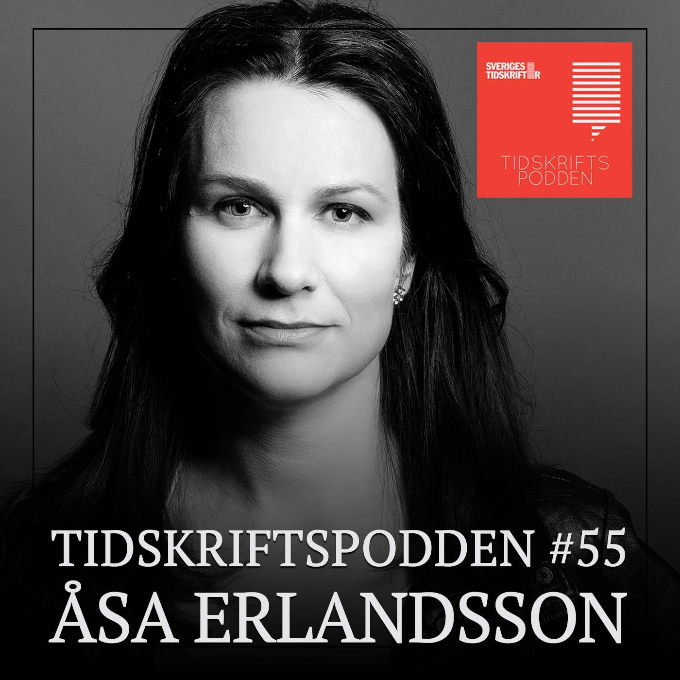 Åsa Erlandsson, Tidskriftspodden