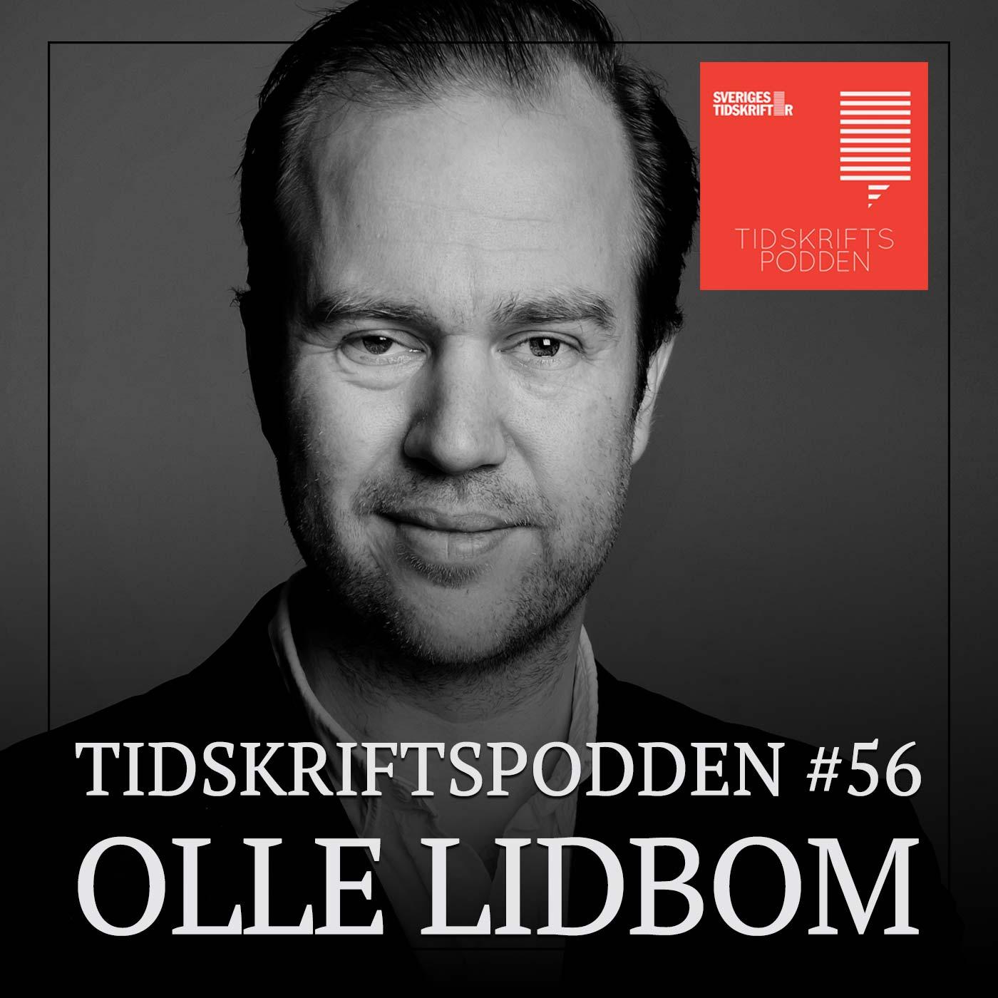 Olle Lidbom, gäst i Tidskriftspodden nr 56