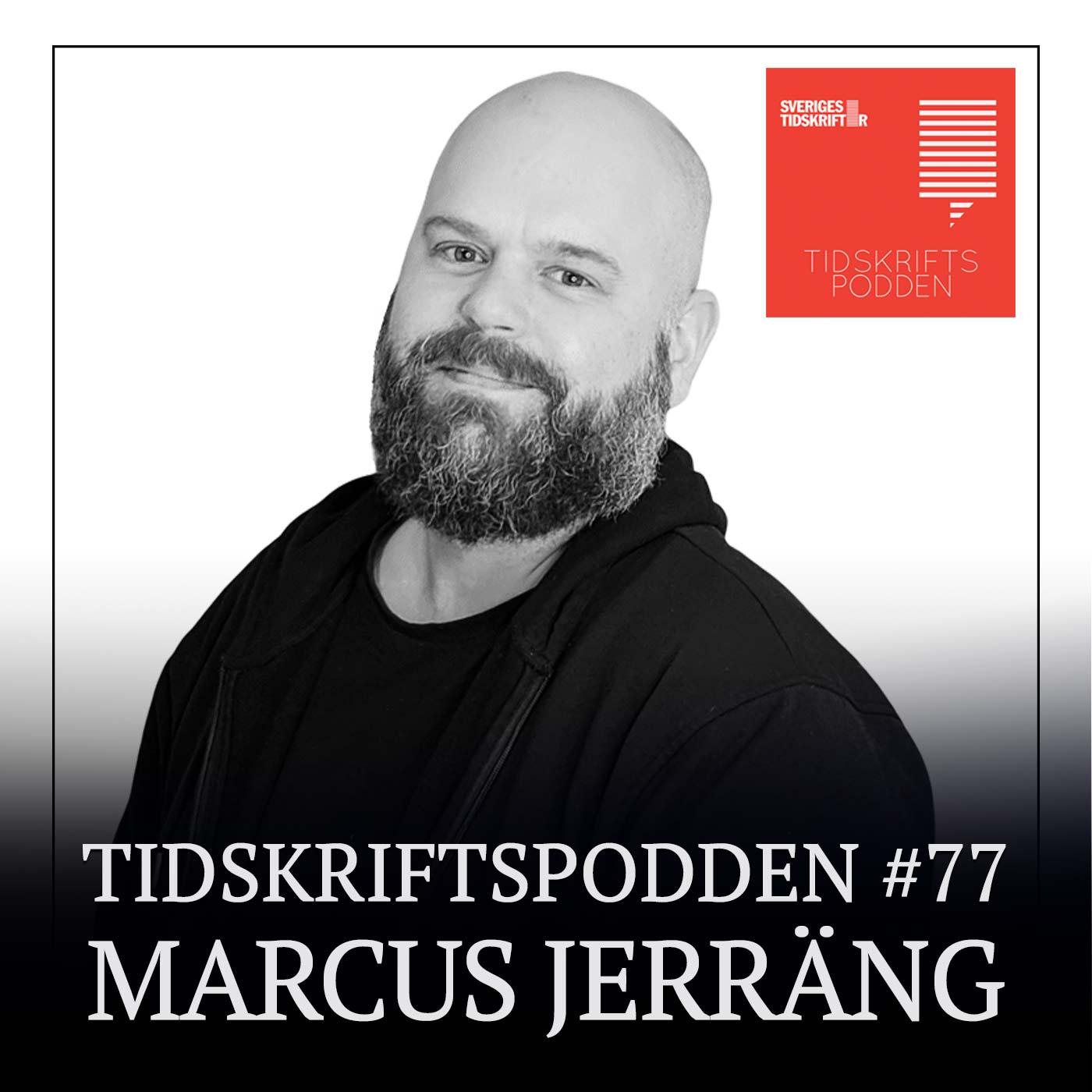 Marcus Jerräng IDG, gäst i Tidskriftspodden