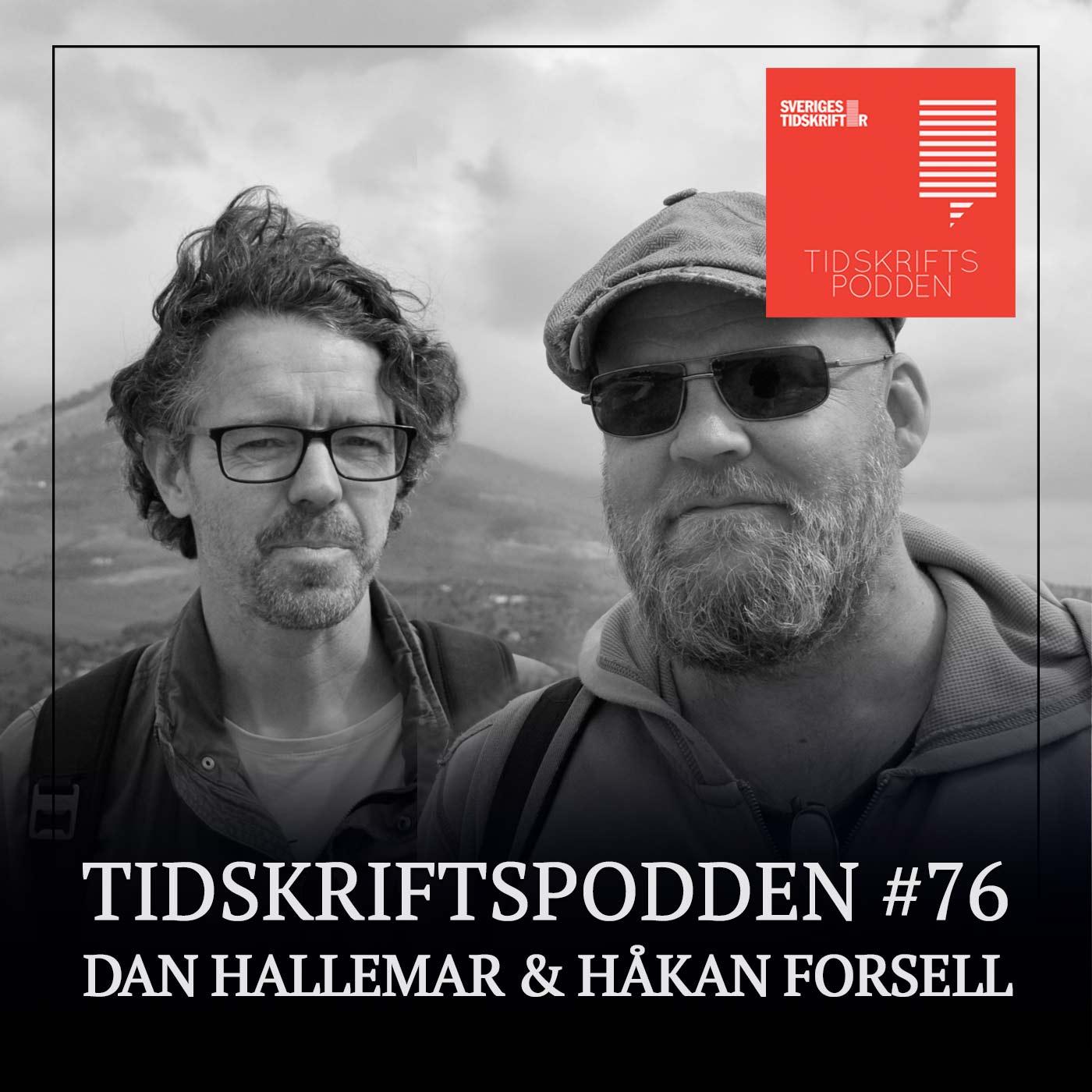 Dan Hallemar och Håkan Forsell från podden Staden gästar Tidskriftspodden